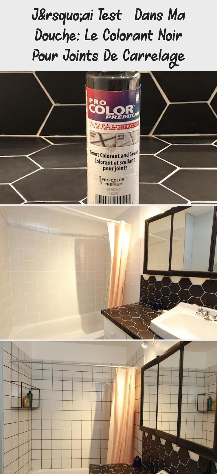 J Ai Teste Dans Ma Douche Le Colorant Noir Pour Joints De Carrelage In 2020 Diy Decor Diy Videos Home Decor