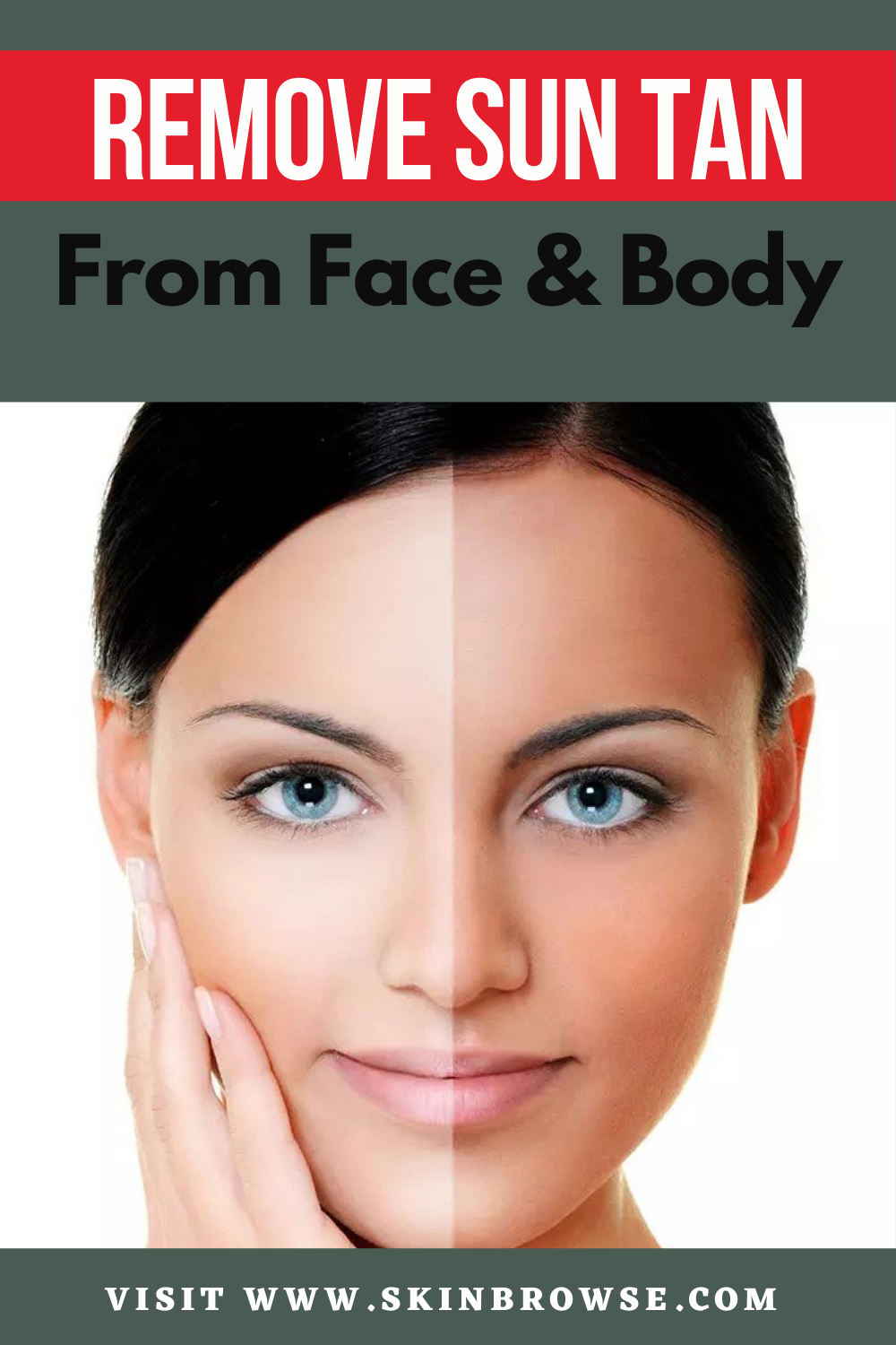 Remove Sun Tan From Body Tan Removal Remove Tan From Face Natural Skin Care Remedies