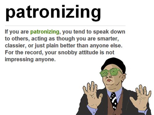 Condescending attitude definition