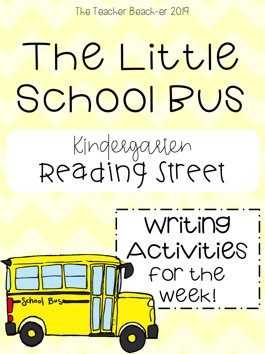 The Little School Bus Writing Activities For The Week