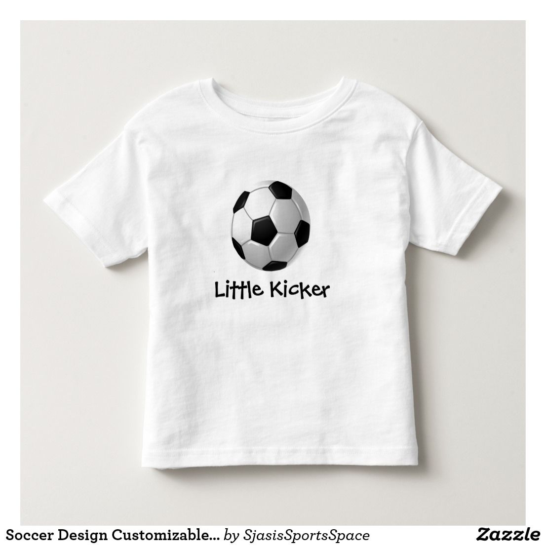 Zazzle t shirt design size - Soccer Design Customizable Kids Clothing Toddler T Shirt