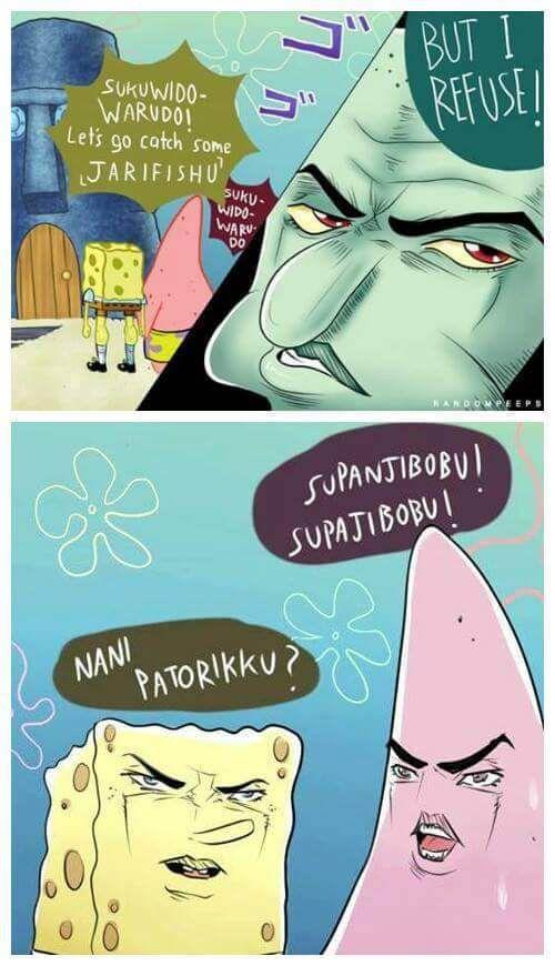 Spongebob S Bizarre Adventure Anime Memes Funny Anime Funny Anime