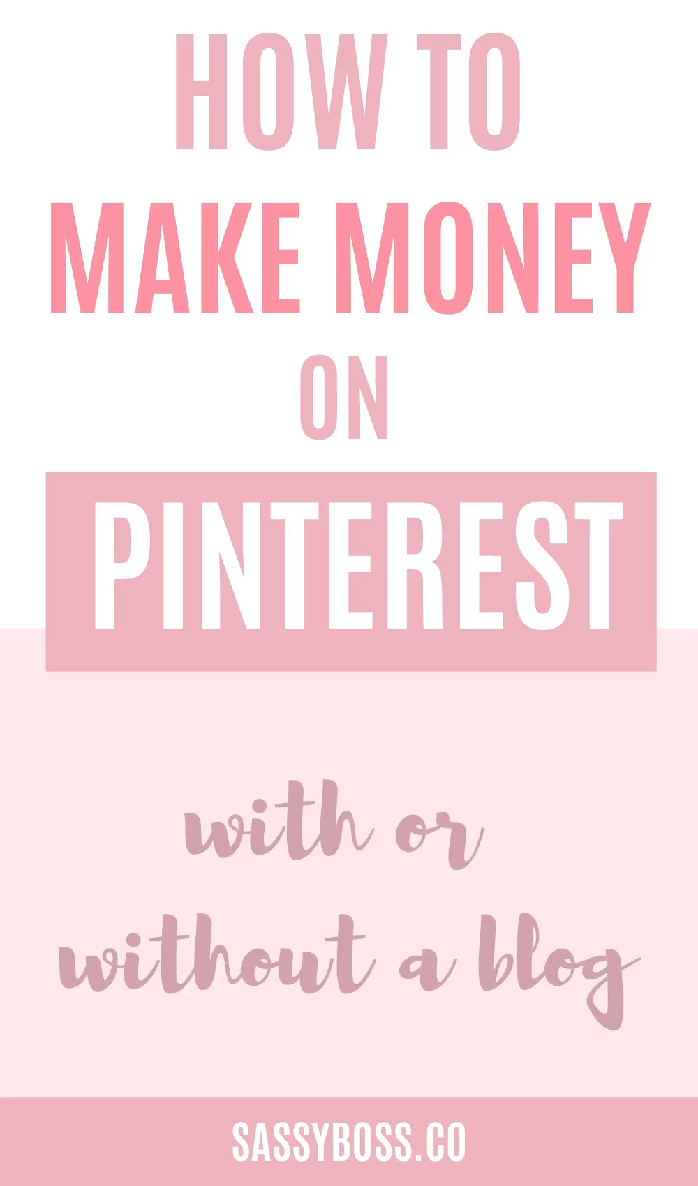 How To Make Money On Pinterest (with or without a ...