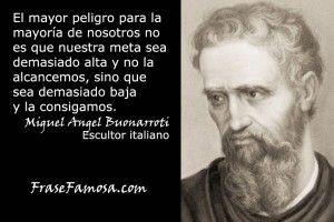 Frases De Miguel Angel Buonarroti Frases De Ambición