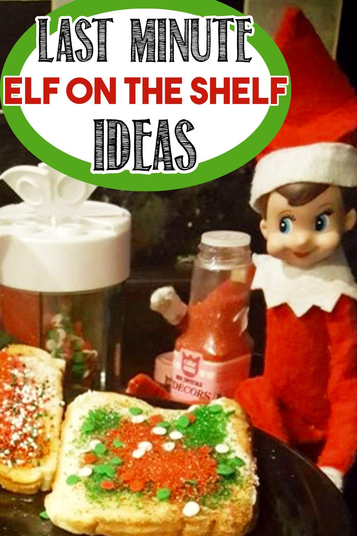 101+ Elf on the Shelf Ideas for Christmas 2020 (crazy elf! such PRANKS!) #easyelfontheshelfideaslastminute