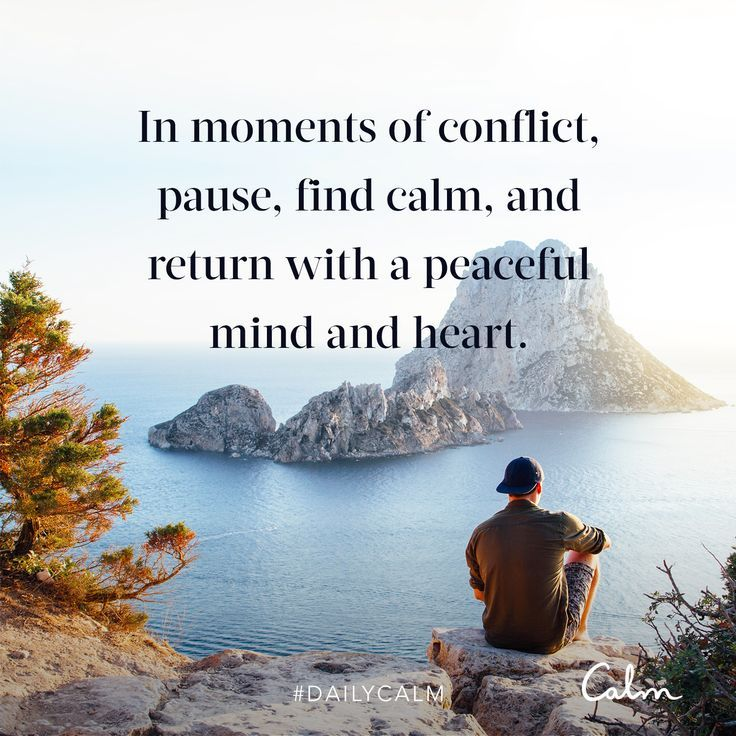Daily Calm Quotes In Moments Of Conflict Pause Find Calm And