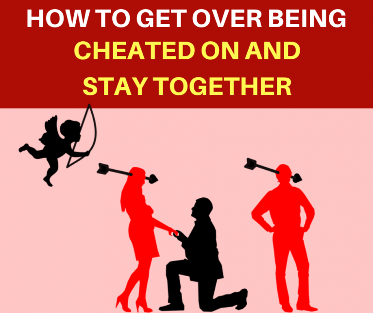 a18ca9870e80ae24a27c0af586b0aa35 - How To Get Over Pain Of Being Cheated On
