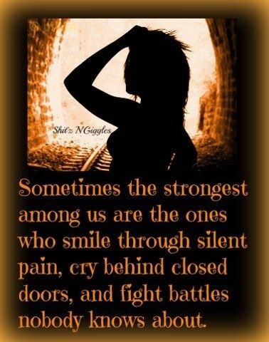 Sometimes+the+strongest+among+us+are+the+onse+who+smile+through+silent+pain.jpg (378×480)