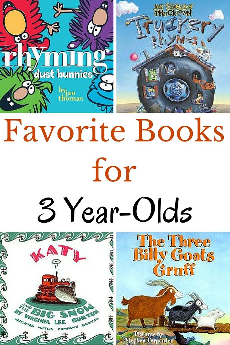 Favorite And Best Books For 3 Year Olds Toddler Books Preschool Books Books