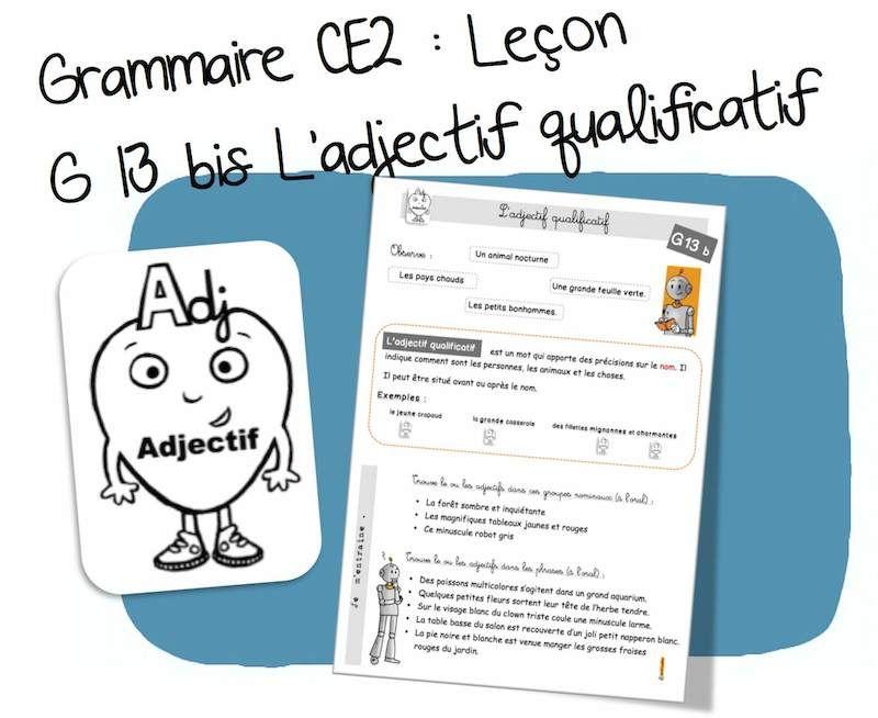 G13 bis : l'adjectif qualificatif - CE2 | Bout de Gomme | Conjugaison ce2, Grammaire ce2