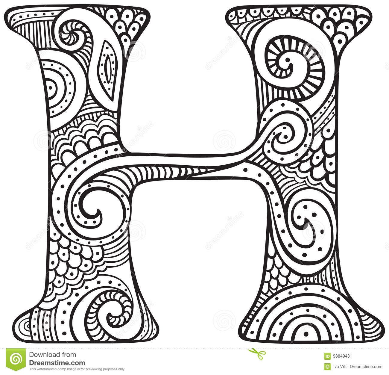 Illustration About Hand Drawn Capital Letter H In Black Coloring Sheet For Adults Illustration Of Graphic Typo How To Draw Hands Lettering Coloring Letters