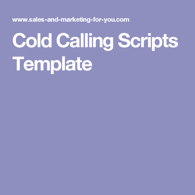 Cold Calling Scripts Template | Work | Cold calling scripts, Cold