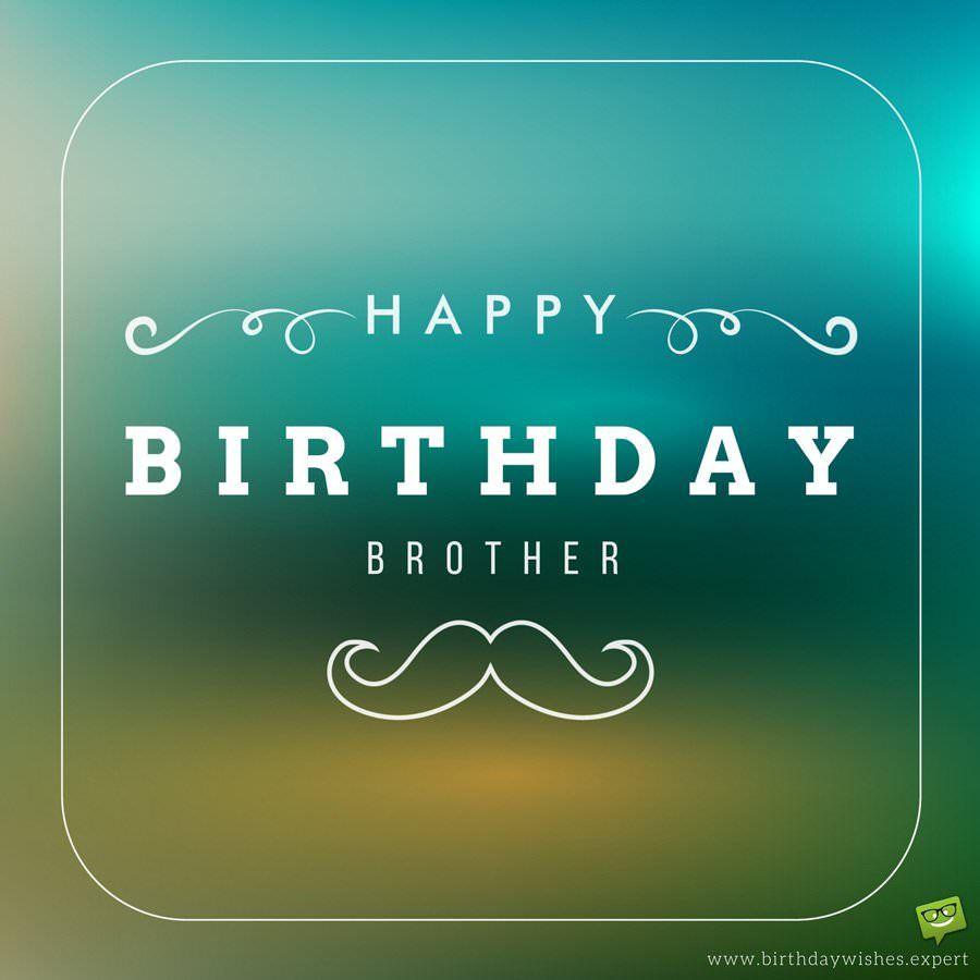 Happy Birthday Brother, Birthday