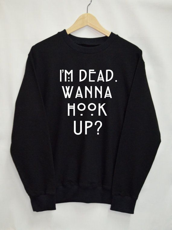 Im Bushed Wanna Hook Up Hoodie