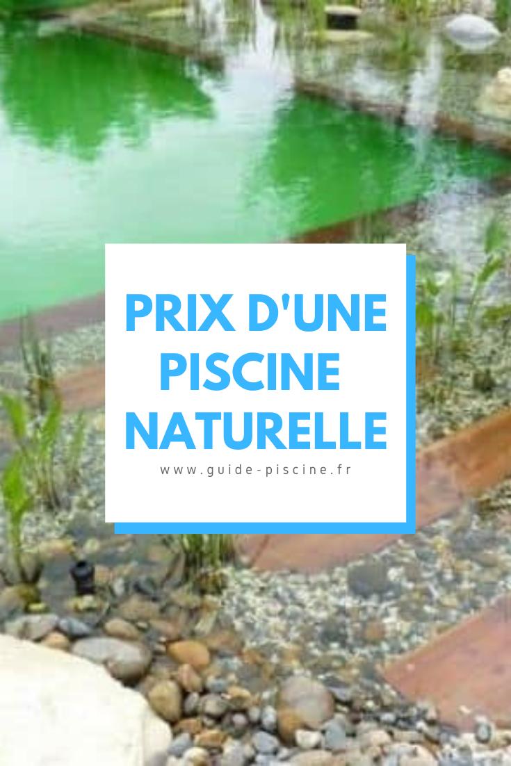 Prix Et Tarifs D Une Piscine Naturelle Biologique Guide Piscine Fr Piscine Naturelle Piscine Biologique Piscine