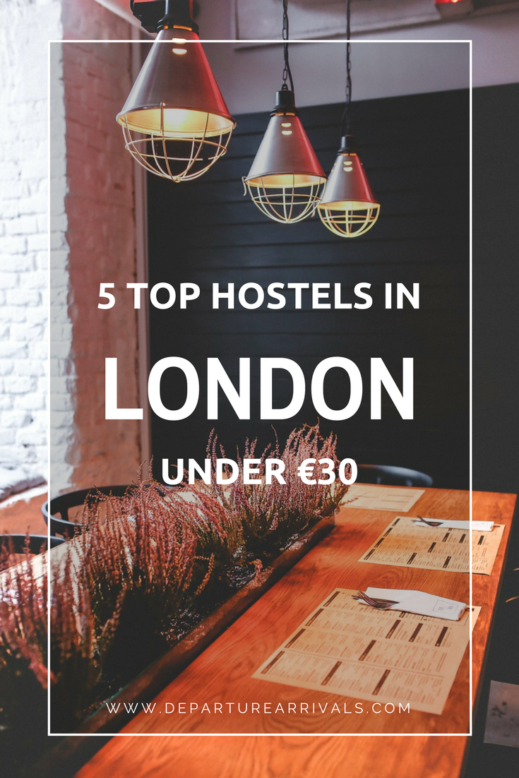 5 Top Hostels In London Under 30 Euro