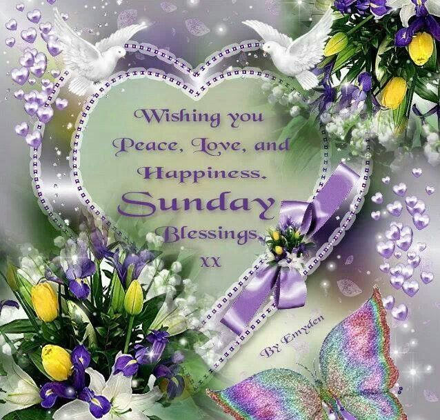 Wishing You Peace Love And Happiness Sunday Blessings Sunday Sunday Greeting Sunday Happy Mothers Day Pictures Mother S Day In Heaven Happy Mothers Day Wishes