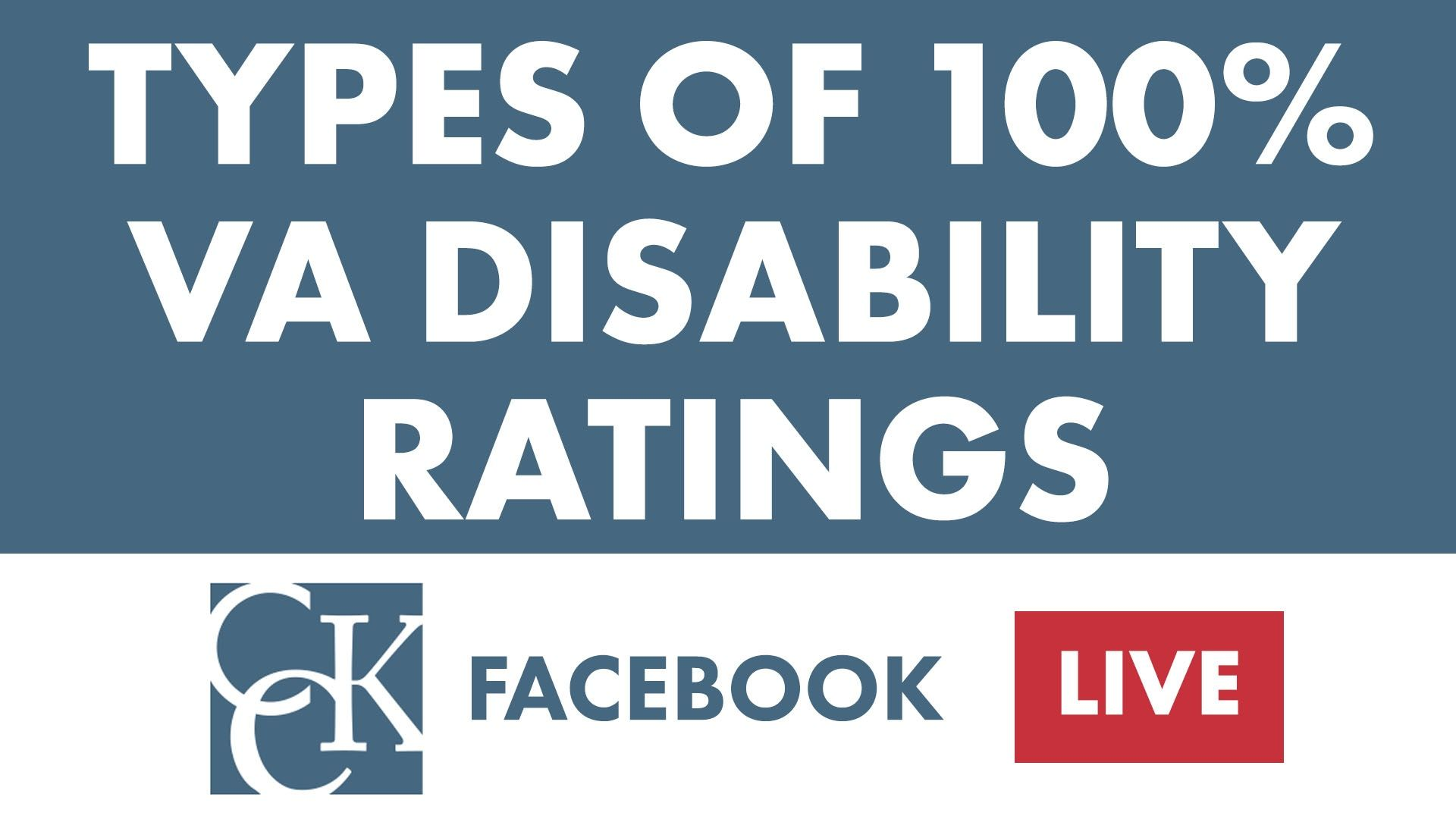 Types of 100 VA Disability Ratings CCK Law in 2020 Va