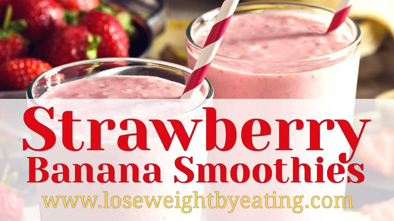 13 Strawberry Banana Smoothie Recipe Ideas Strawberry