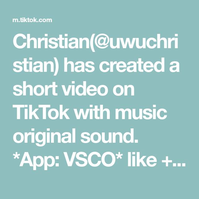 Christian Uwuchristian Has Created A Short Video On Tiktok With Music Original Sound App Vsco Like Follow Fo Elevator Music The Originals Voice Effects