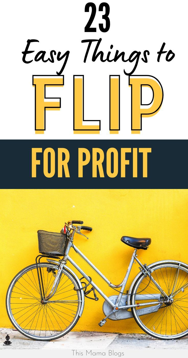 23 Easiest Things to Flip for Profit Online This Mama