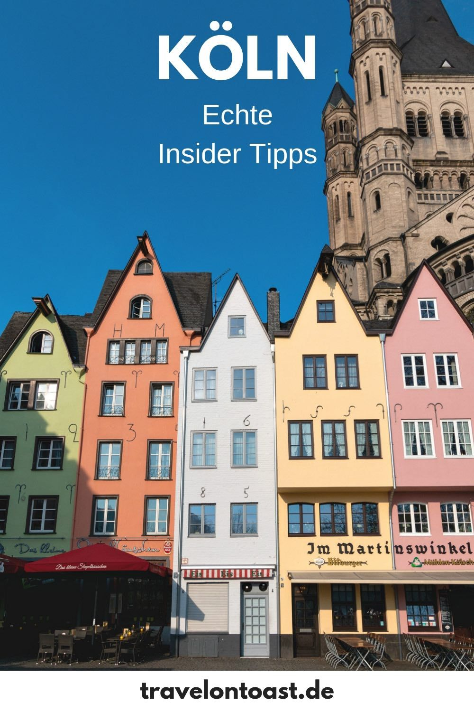 22 Koln Tipps Einer Einheimischen Travel On Toast Koln Tipps Kurzurlaub Deutschland Reisen