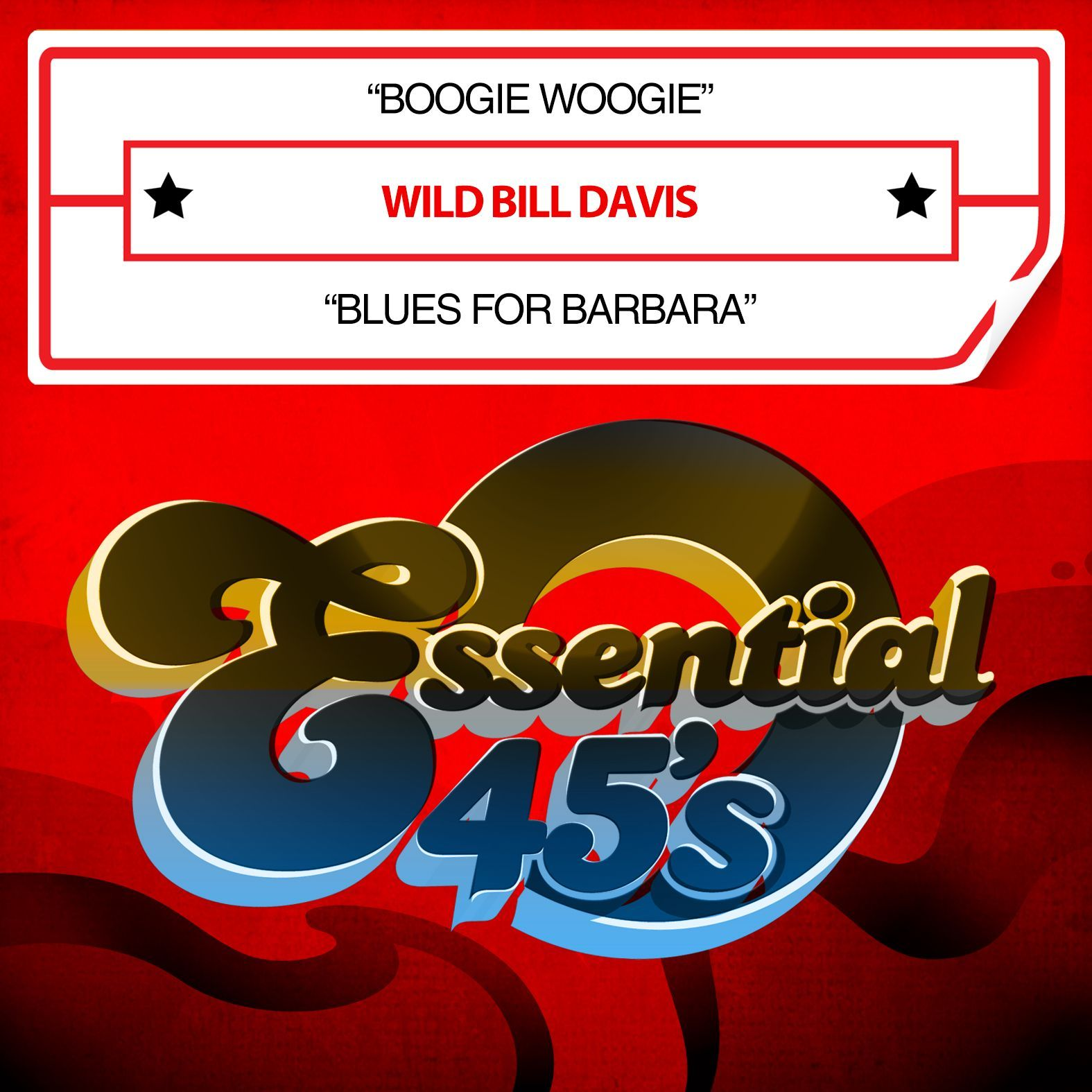 Wild Bill Davis - Boogie Woogie / Blues For Barbara