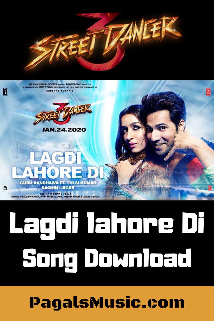 Lagdi Lahore Di Street Dancer 3d Mp3 Songs 320kbps Download Di 2020 Lagu Guru