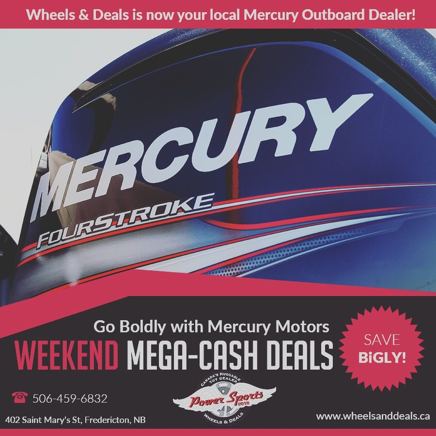 Mercury Outboard Dealers >> Your Mercury Motor Dealer Fredericton Boats Motorcycles