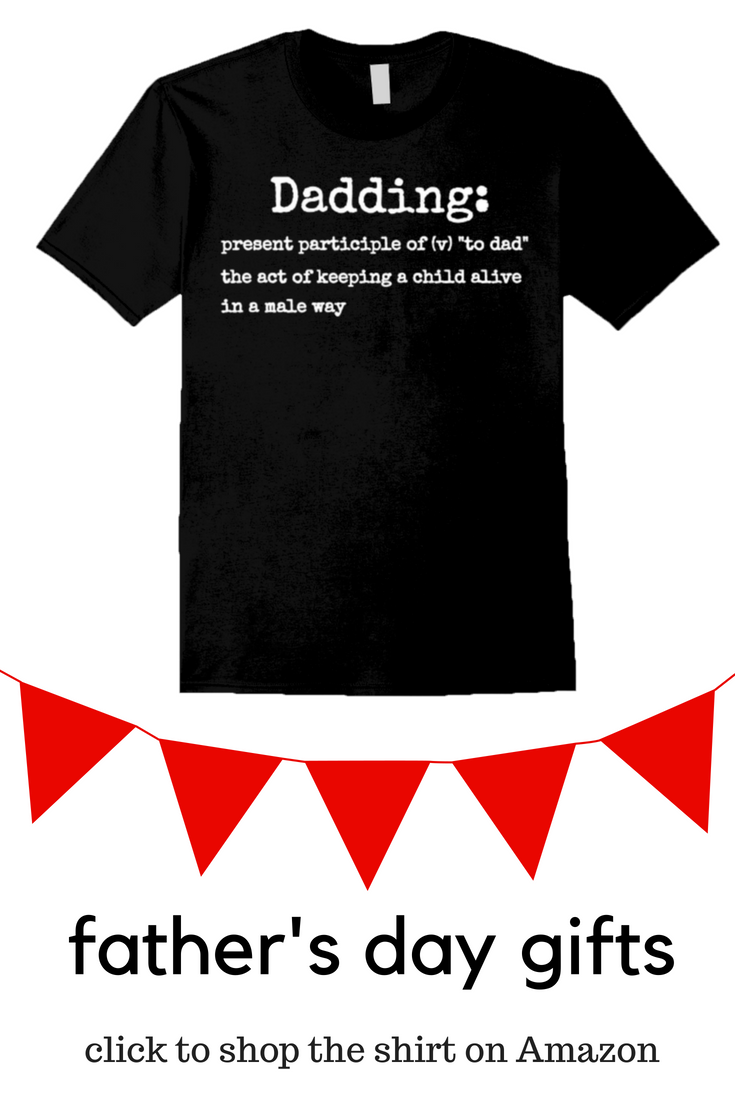 cad07bd8 Dadding Definition, Funny Dad Shirt for Father's Day. Dadding: present  participle of (v)