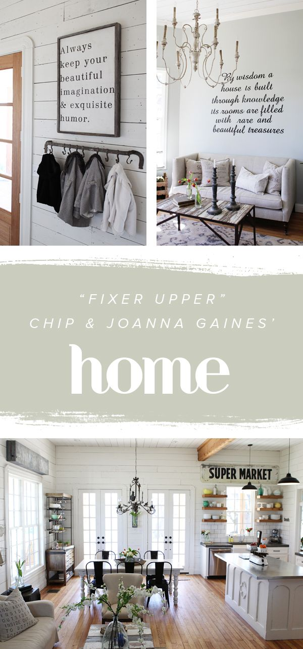 Tour Chip And Joanna Gaines Very Own Fixer Upper Farmhouse Fixer Upper Interior Decorating Inspiration Fixer Upper Home