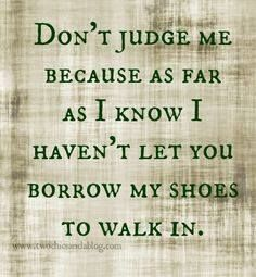 Quotes About Judging Pinann Hankes On Quotes*judge  Pinterest
