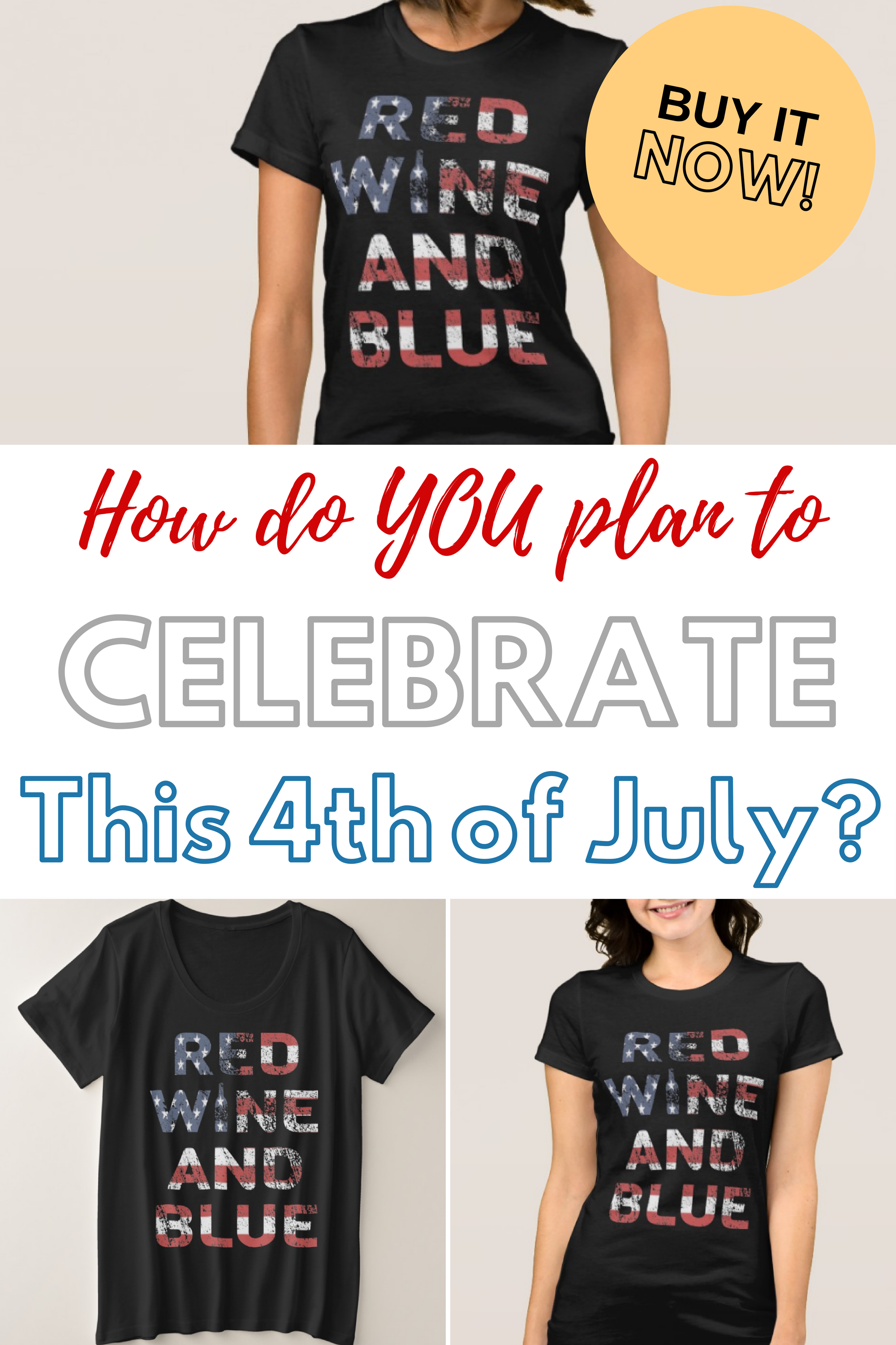 How Do You Plan To Celebrate The 4th Of July