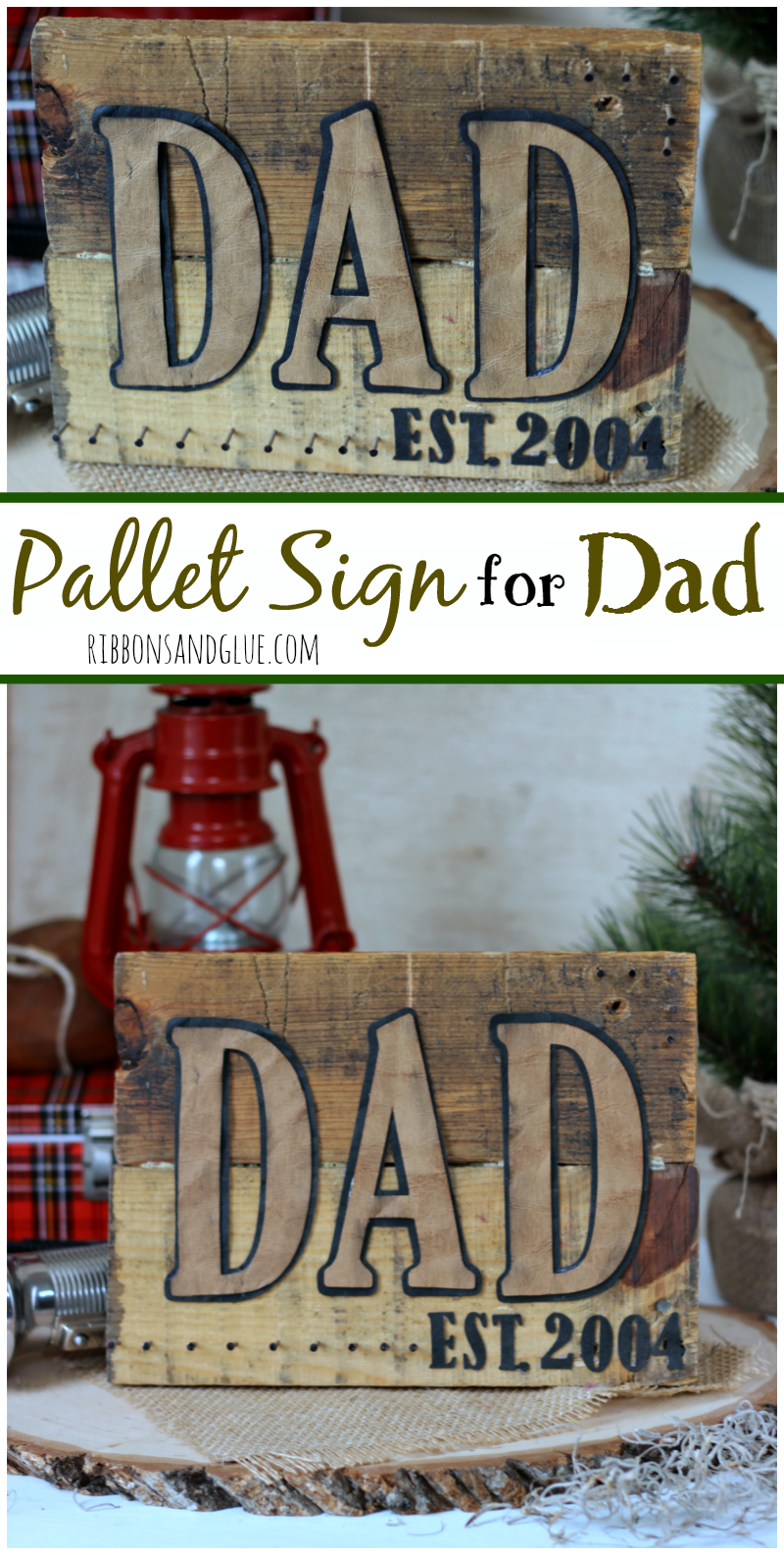 Diy Pallet Sign For Dad Mother S N Fathers Day Wood