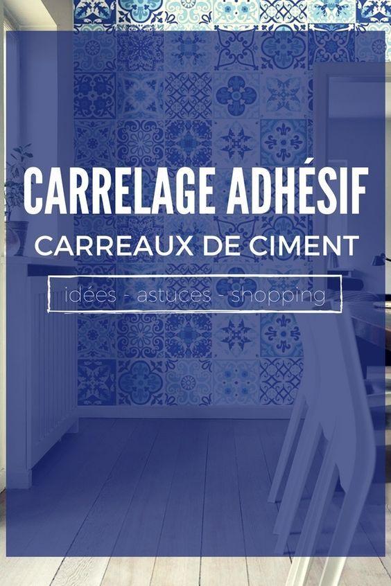 Le carrelage adh sif carreaux de ciment un relooking facile pas cher d co am nagement - Carreaux adhesifs cuisine ...
