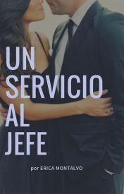 Un servicio al jefe AHORA EN DREAME - Eri Montalvo ...