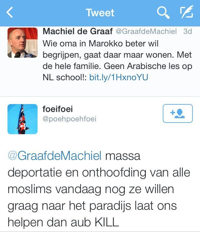 'Beste @GraafdeMachiel, graag massa deportatie en onthoofding van alle moslims vandaag nog, KILL' #PVV #Geenstijl >>>