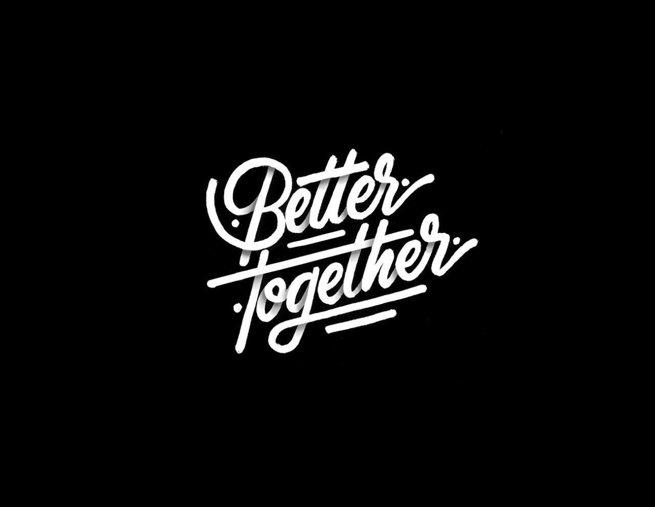 Better Together by It's A Living   Visualgraphc