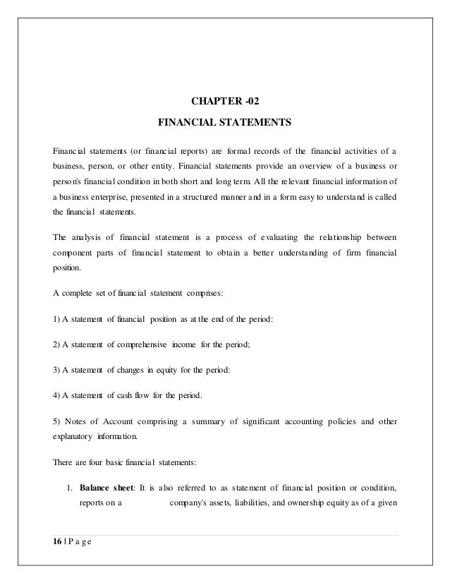 16 P a g e CHAPTER -02 FINANCIAL STATEMENTS Financial - sample project report