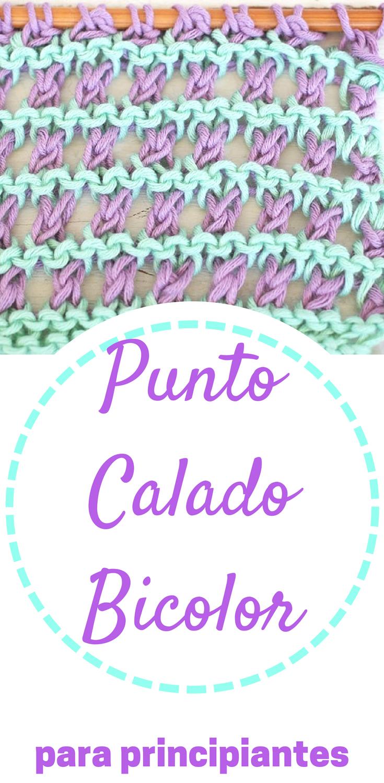 Punto Calado Dos Colores en dos agujas o palillos | crochet ...