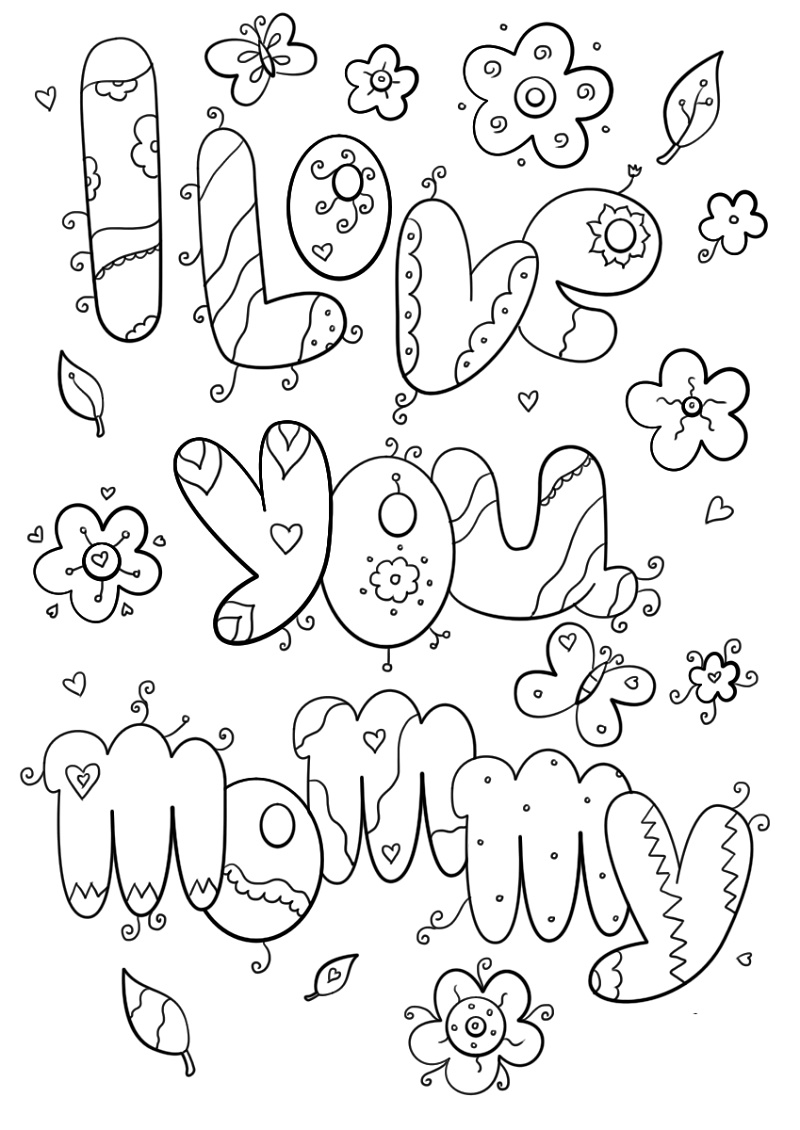 I Love You Mom Coloring Pages Mom Coloring Pages Love Coloring Pages Printable Christmas Coloring Pages