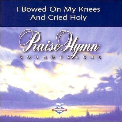 I Bowed On My Knees and Cried Holy, Accompaniment CD