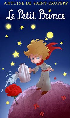 """Le Petit Prince: """"It is the time you have spent with your rose that makes your rose so important."""""""
