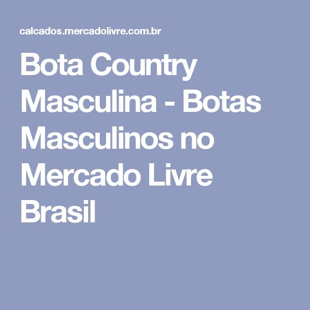 Bota Country Masculina - Botas Masculinos no Mercado Livre Brasil ... 795a773c3a1