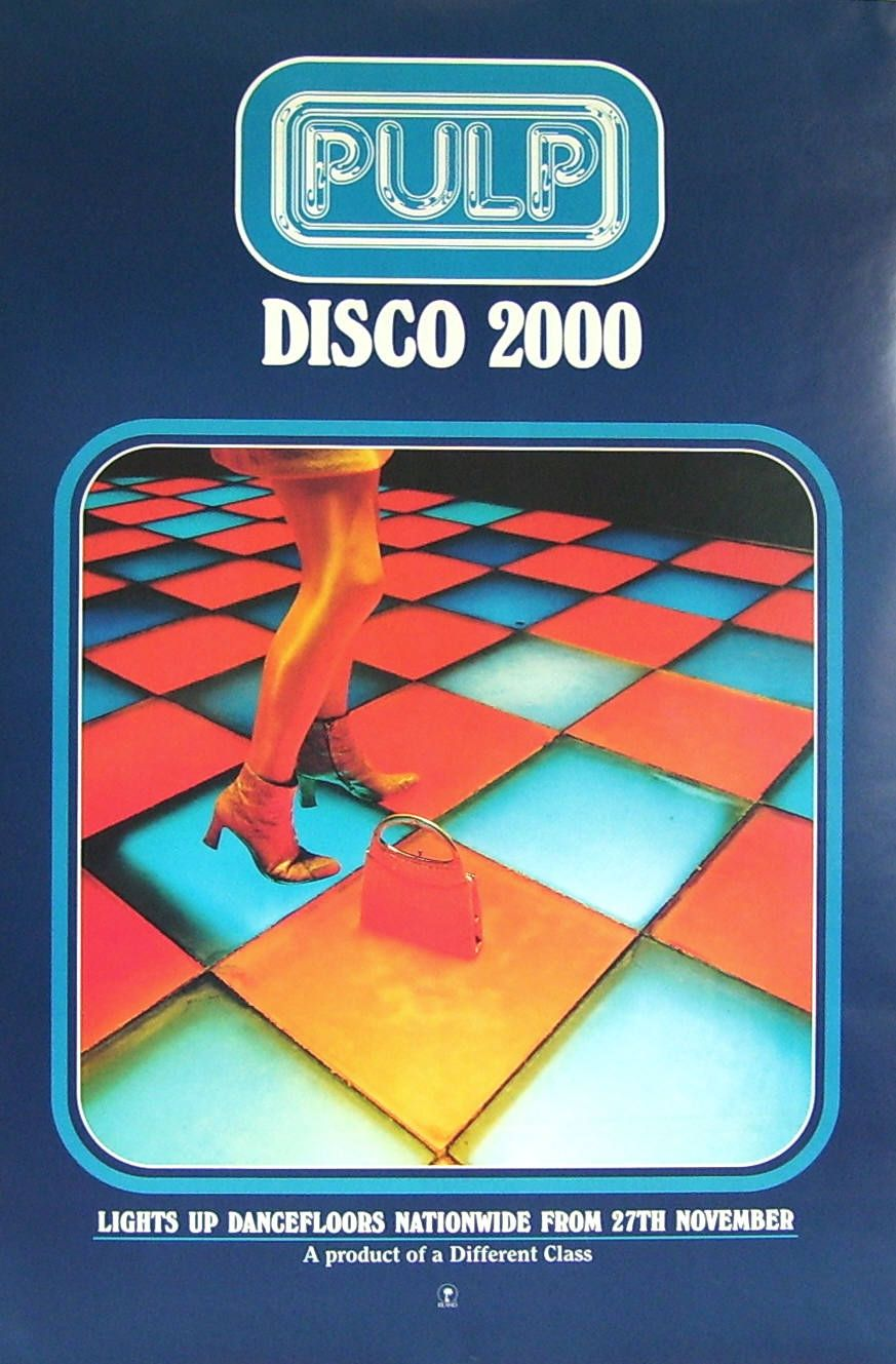 pulp disco 2000 Indie dance, Music poster, My favorite