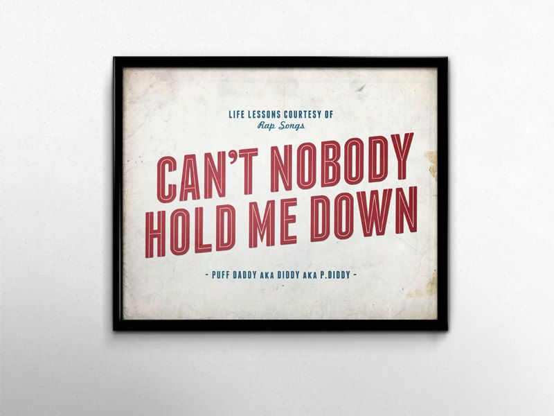 90s Nostalgia Rap Poster Can't Nobody Hold Me Down Music