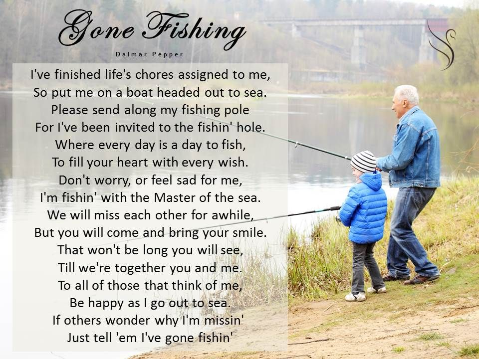 funeral poem gone fishing funeral poems for father