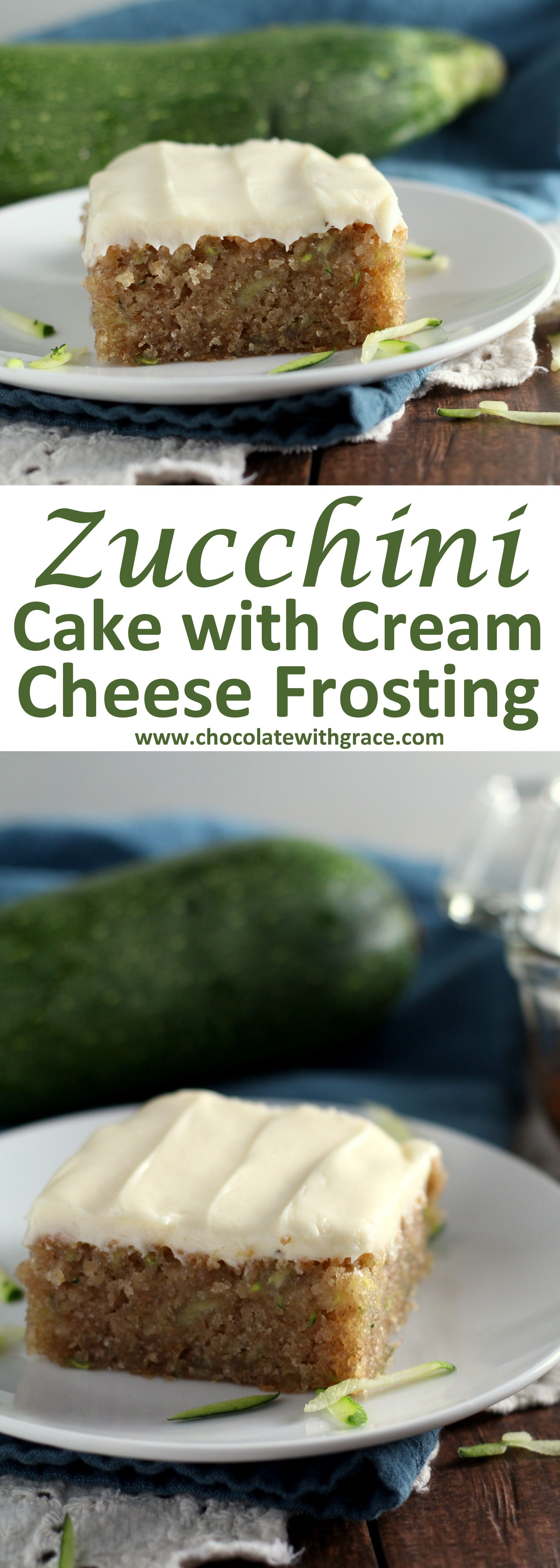 Cream Cheese Frosted Zucchini Cake - Chocolate With Grace