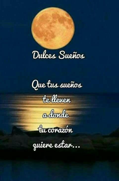 Dulces Sueños Buenas Noches Frases Buenas Noches Y