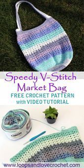 Speedy VStitch Market Bag Loops  Love Crochet The Speedy VStitch Market Bag is great for those summer and fall markets grocery shopping beach and pool days and even makes...